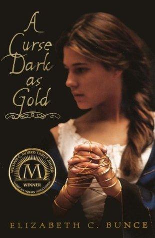 A Curse Dark As Gold by Elizabeth C. Burns