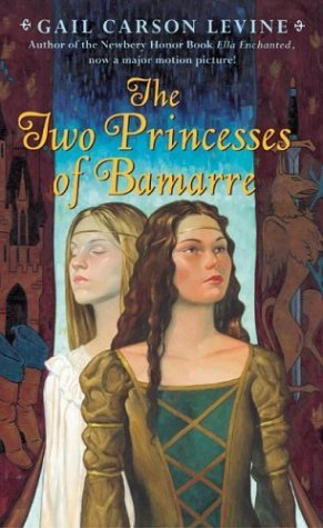 The Two Princcesses of Bamarre by Gail Carson Levine