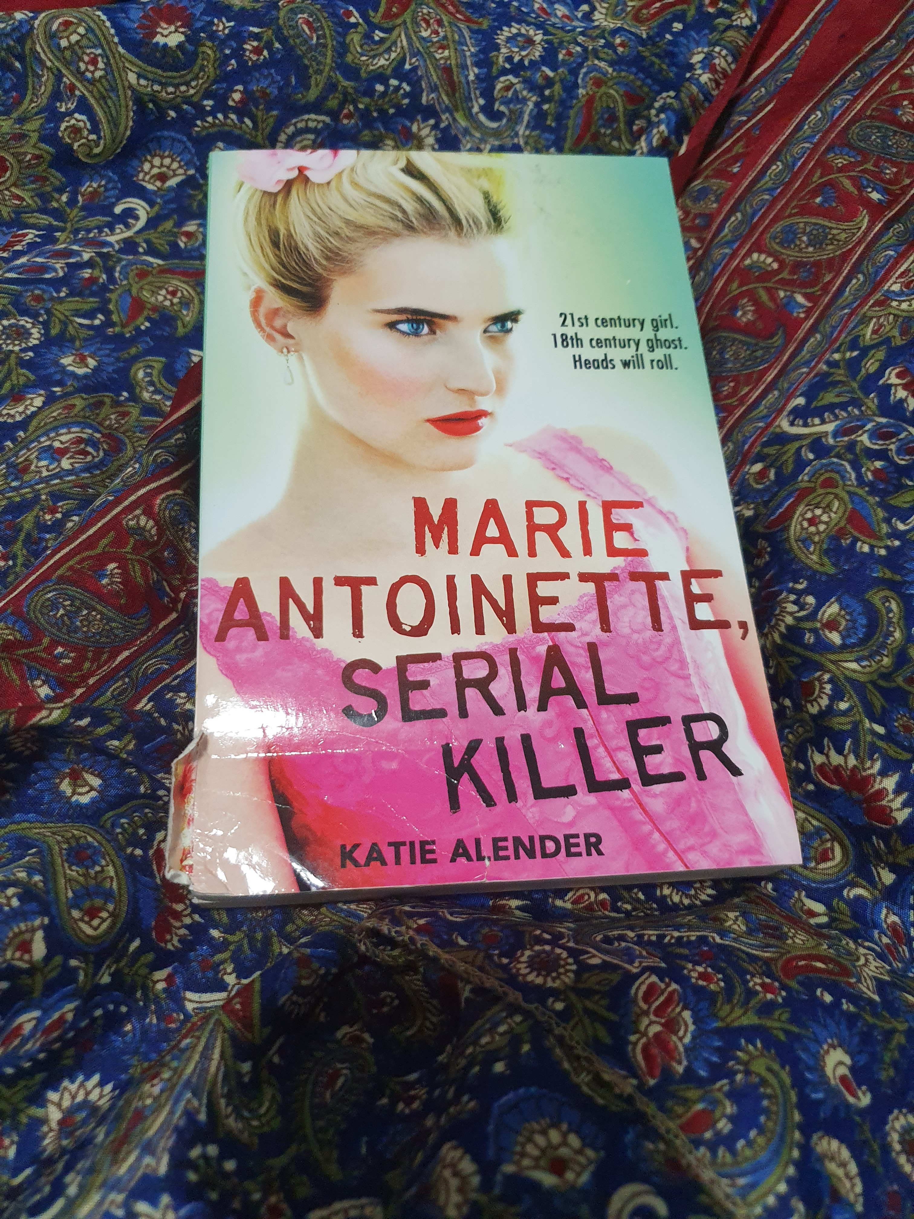 Marie Antoinette, Serial Killer by Katie Alender