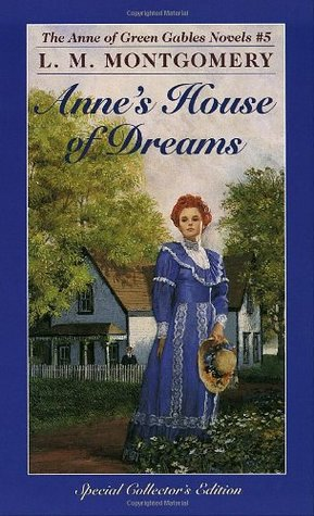 Anne's House of Dreams by L.M. Montgomery