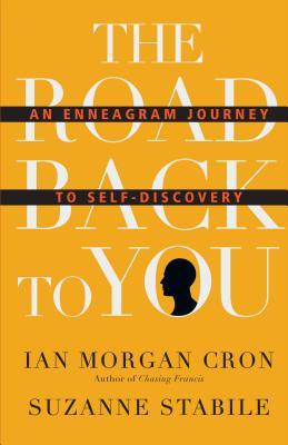 The Road Back To You by Ian Morgan Cron and Suzanne Stabile.jpg